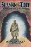 Shaman of Tibet 9780932927101
