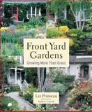 Front Yard Gardens, Liz Primeau, 1552977102