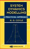 System Dynamics Modelling : A Practical Approach, Coyle, R. G., 0412617102
