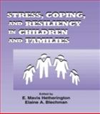 Stress, Coping, and Resiliency in Children and Families, , 0805817107