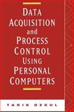Data Acquisition and Process Control Using Personal Computers, Ozkul, Tarik, 0824797108