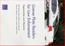 License Plate Readers for Law Enforcement : Opportunities and Obstacles, Gierlack, Keith and Williams, Shara, 083308710X