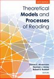 Theoretical Models and Processes of Reading 6th Edition