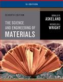 Science and Engineering of Materials, SI Edition, Askeland, Donald R. and Wright, Wendelin J., 1305077105