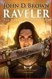 Raveler : The Dark God Book Three, Brown, John, 194042710X