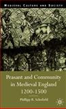 Peasant and Community in Medieval England, 1200-1500, Schofield, Phillipp R., 0333647106