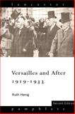 Versailles and After, 1919-1933, Henig, Ruth, 0415127106