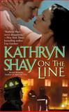 On the Line, Kathryn Shay, 0425197107