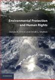 Environmental Protection and Human Rights, Anton, Donald K. and Shelton, Dinah, 0521747104