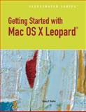 Getting Started with Macintosh OS X Leopard, Shaffer, Kelley, 0538747102