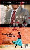 Murder, Mayhem and a Fine Man, Claudia Mair Burney, 1476727104