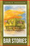 Bar Stories, John R. Hodgson, 1491717106