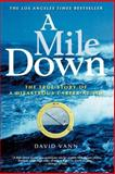 A Mile Down, David Vann, 1560257105