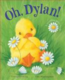Oh, Dylan!, Tracey Corderoy, 1561487104