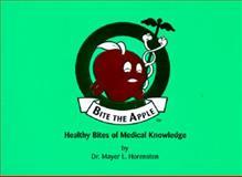 Bite the Apple, Mayer L. Horensten, 1887747109