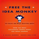 Free the Idea Monkey..., Raphael Louis Viton and G. Michael Maddock, 1936487101