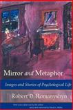 Mirror and Metaphor 9780971367104