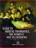 Guide to Medical Informatics, the Internet and Telemedicine, Coiera, Enrico, 0412757109