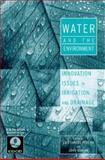 Water and the Environment, John Gowing, Luis Santos Pereira, 0419237100