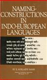Naming-Constructions in Some Indo-European Languages, Hahn, E. Adelaide, 0891307109