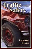 Traffic Safety, Evans, Leonard, 0975487108