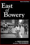East of Bowery, Andrew Hubner, 0983927103