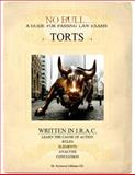 No Bull... . TORTS : A Guide for Passing Law Exams, Dr. Seymour Littman J.D., 0988737108