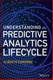 Understanding the Predictive Analytics Lifecycle, Cordoba, Alberto, 1118867106