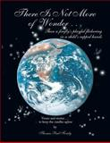 There Is Not More of Wonder, Thomas Paul Fondy, 1466977108