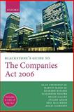 Blackstone's Guide to the Companies Act 2006, Steinfeld QC, Alan and Mann QC, Martin, 0199217106