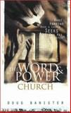 Word and Power in Church, Doug Banister, 0310227100
