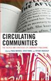 Circulating Communities : The Tactics and Strategies of Community Publishing, , 0739167103