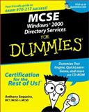 MCSE Windows 2000 Directory Services for Dummies, Marcia Loughry and Anthony Sequeira, 0764507109