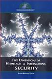 Five Dimensions of Homeland and International Security, Brimmer, Esther, 0980187109