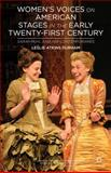 Women's Voices on American Stages in the Early Twenty-First Century : Sarah Ruhl and Her Contemporaries, Durham, Leslie Atkins, 1137287101