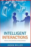 Intelligent Interactions, Jason Miller, 149499710X