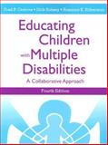 Educating Children with Multiple Disabilities : A Collaborative Approach, Orelove, Fred P. and Sobsey, Dick, 1557667101