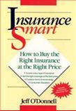 Insurance Smart, Jeffrey P. O'Donnell, 0471527106