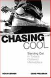 Chasing Cool, Noah Kerner and Gene Pressman, 0743497104