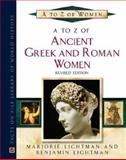 A to Z of Greek and Roman Women, Lightman, Marjorie and Lightman, Benjamin, 0816067104