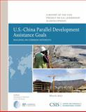 U.S.-China Parallel Development Assistance Goals : Building on Common Interests, Boynton, Xiaoqing Lu and Savoy, Conor M., 0892067101