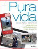 Pura Vida : Beginning Spanish, López-Burton, Norma and Ballester, Pardo, 1118087100