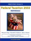 Prentice Hall Federal Taxation, 2003 : Individuals, Pope, Thomas R. and Anderson, Kenneth E., 0130647101