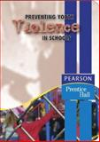 Preventing Youth Violence in Schools, Career Tech Prentice Hall Staff, 0131187104
