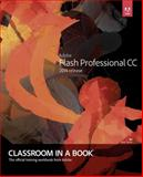 Adobe Flash Professional CC Classroom in a Book (2014 Release) 1st Edition