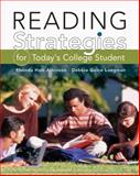 Reading Strategies for Today's College Student, Longman, Debbie G. and Atkinson, Rhonda Holt, 083845710X