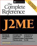 J2ME : The Complete Reference, Keogh, James, 0072227109