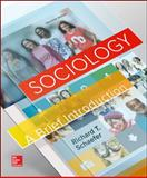 Sociology : A Brief Introduction, Schaefer, Richard T., 0078027101