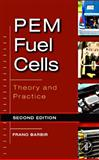 PEM Fuel Cells : Theory and Practice, Barbir, Frano, 0123877105