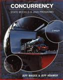 Concurrency : State Models and Java Programs, Magee, Jeff and Kramer, Jeff, 0471987107